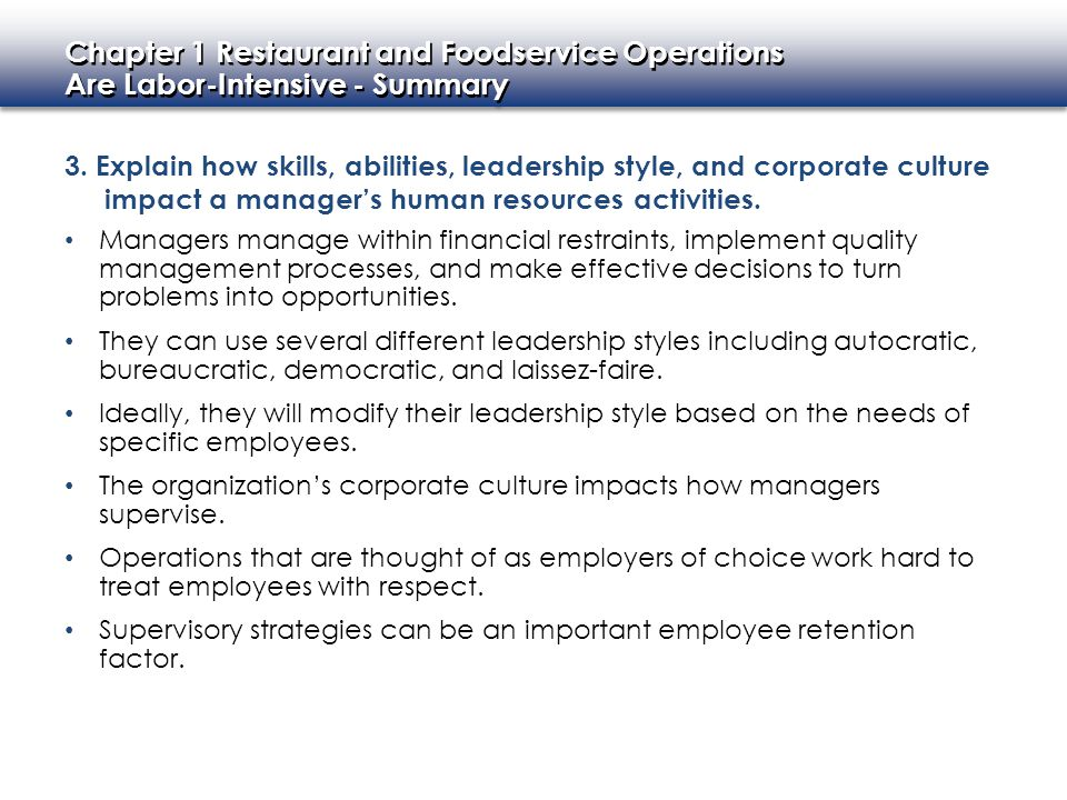 3. Explain how skills, abilities, leadership style, and corporate culture impact a manager's human resources activities.