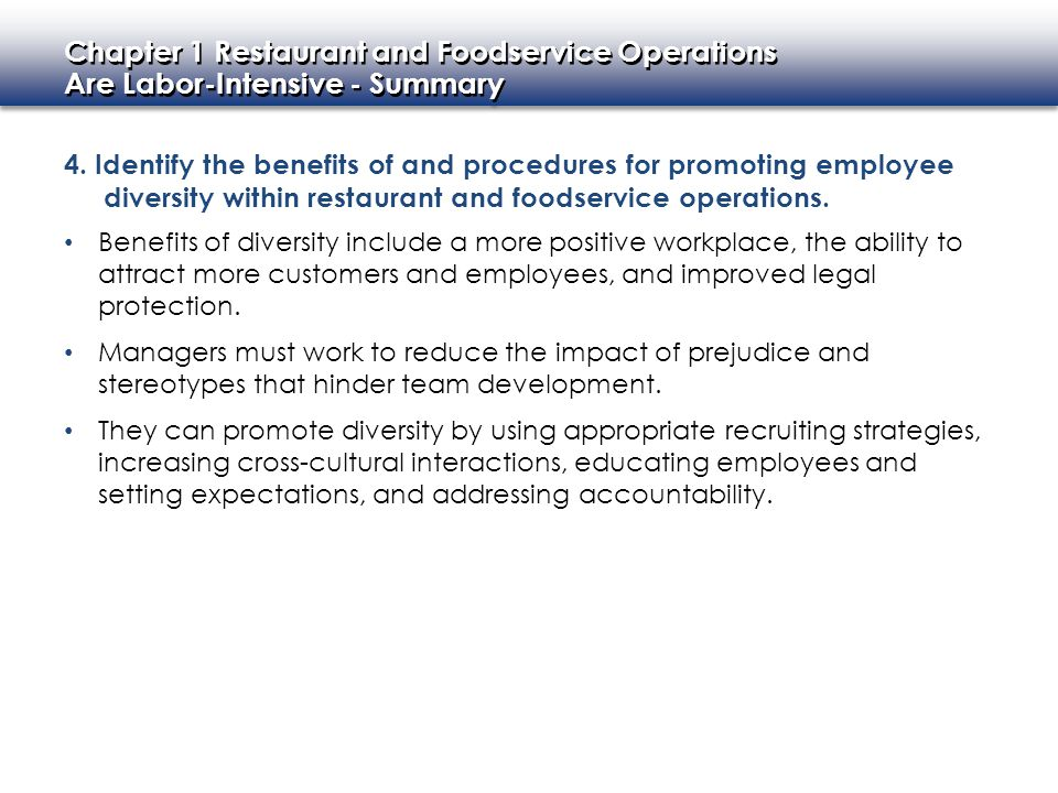 4. Identify the benefits of and procedures for promoting employee diversity within restaurant and foodservice operations.