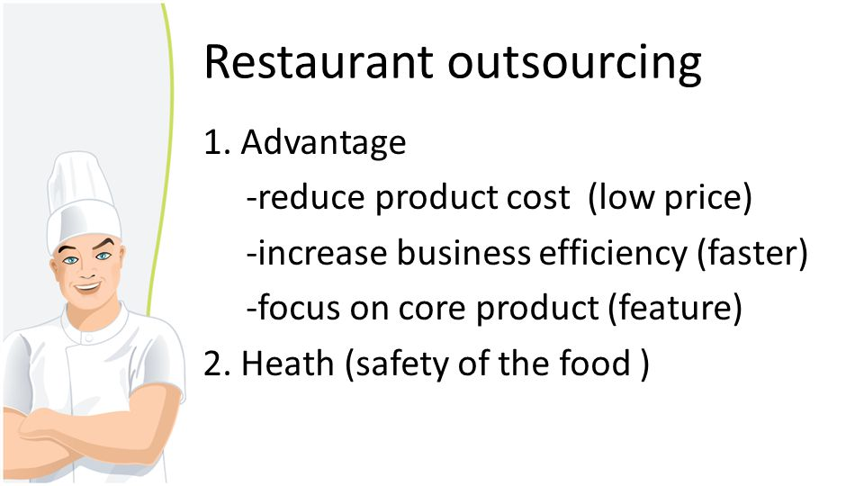 Restaurant outsourcing