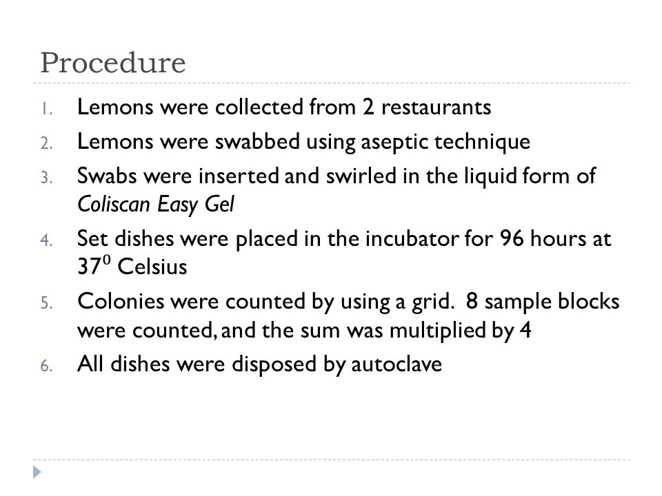 Procedure Lemons were collected from 2 restaurants