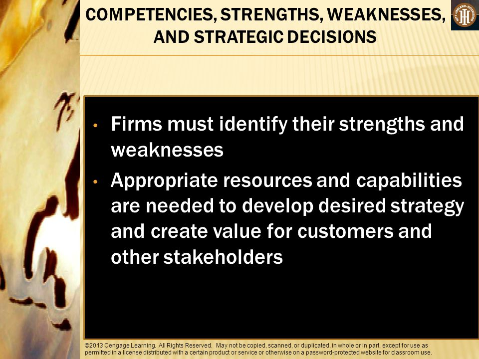 COMPETENCIES, STRENGTHS, WEAKNESSES, AND STRATEGIC DECISIONS