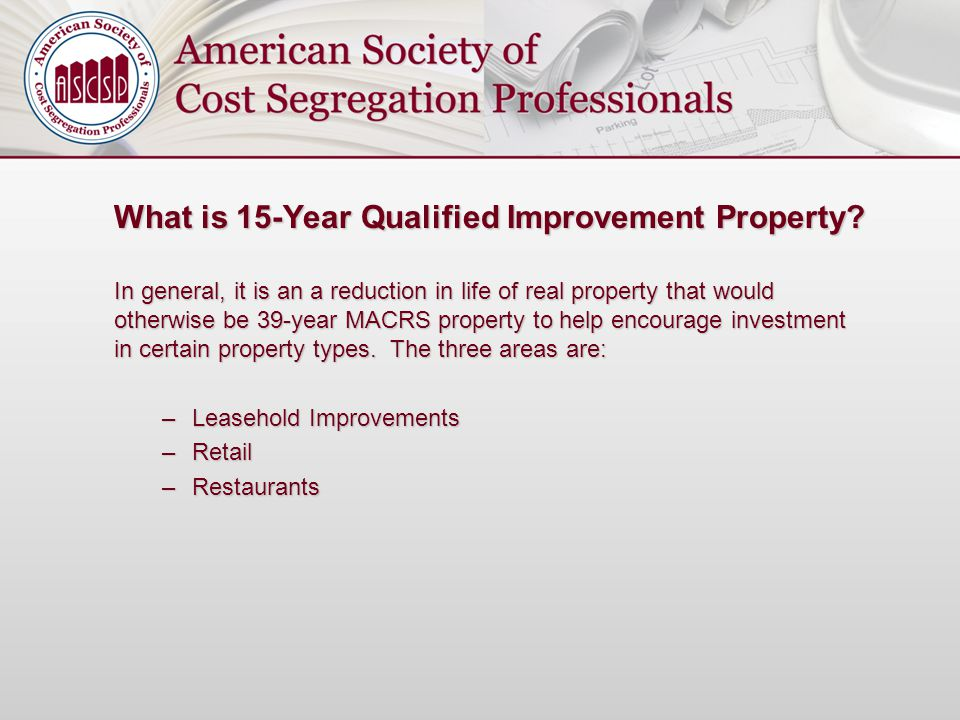 What is 15-Year Qualified Improvement Property