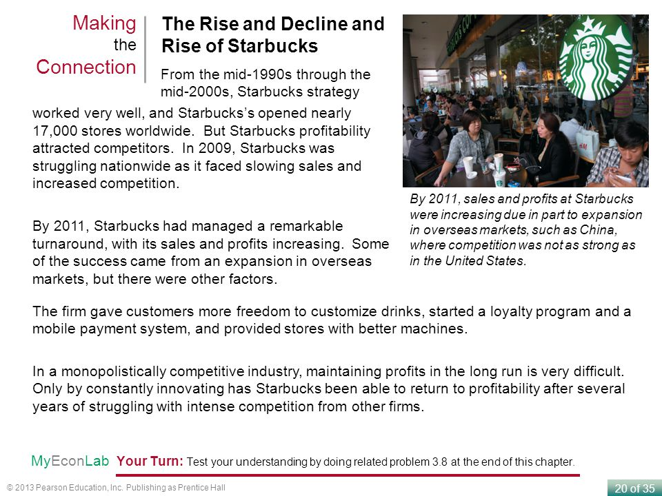 Making the Connection The Rise and Decline and Rise of Starbucks