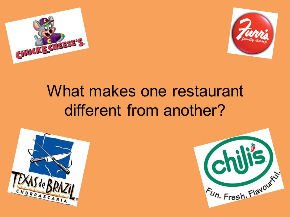 What makes one restaurant different from another