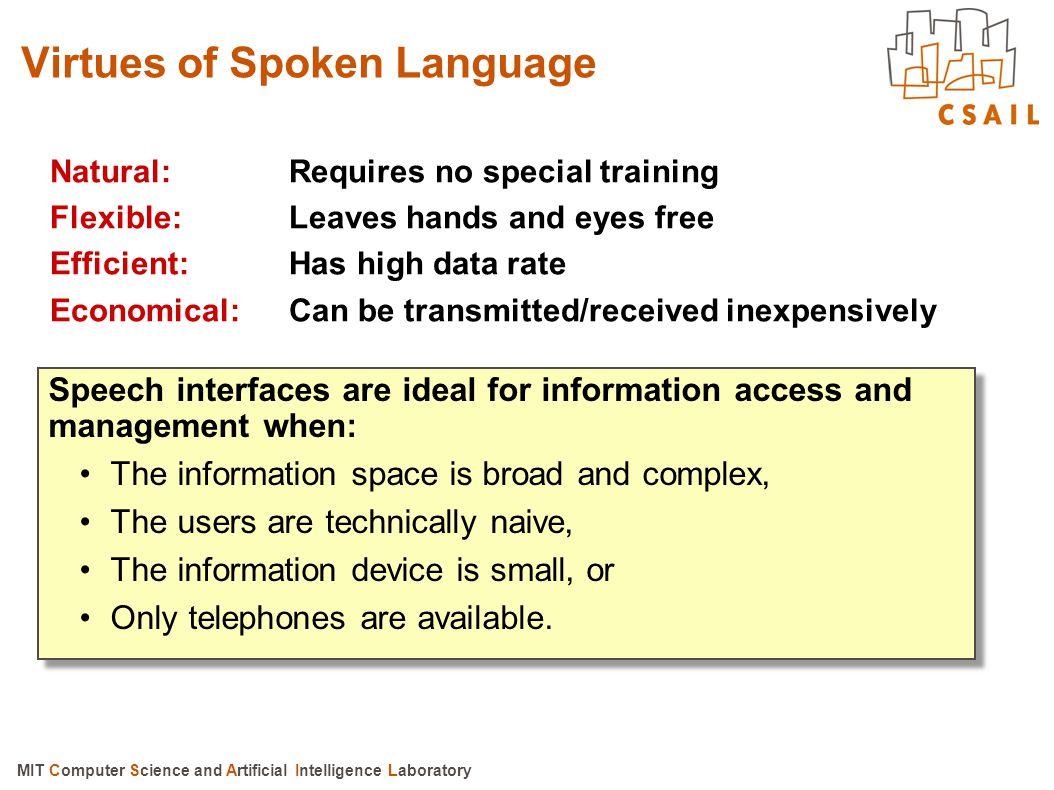 Virtues of Spoken Language