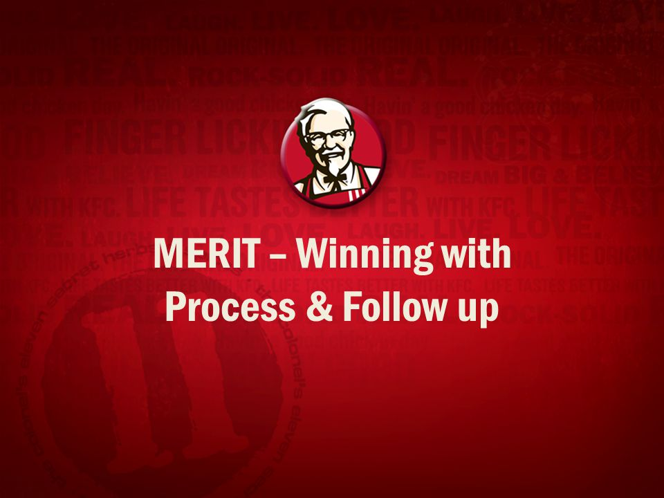 MERIT – Winning with Process & Follow up