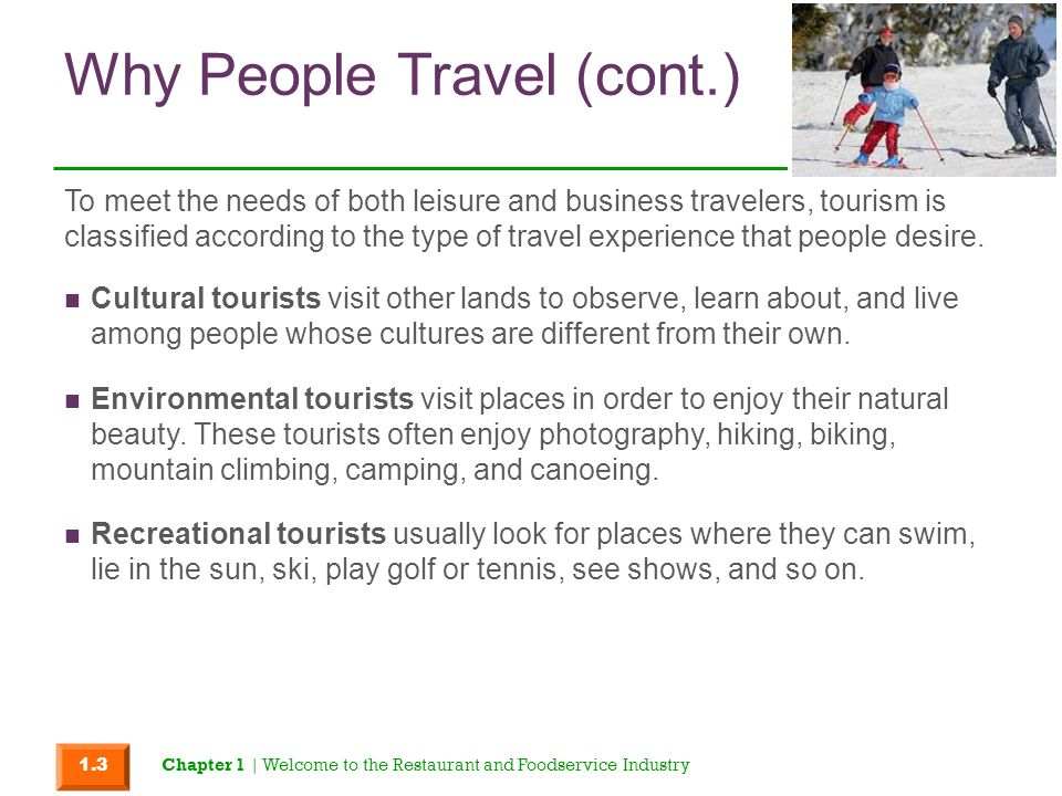 Why People Travel (cont.)