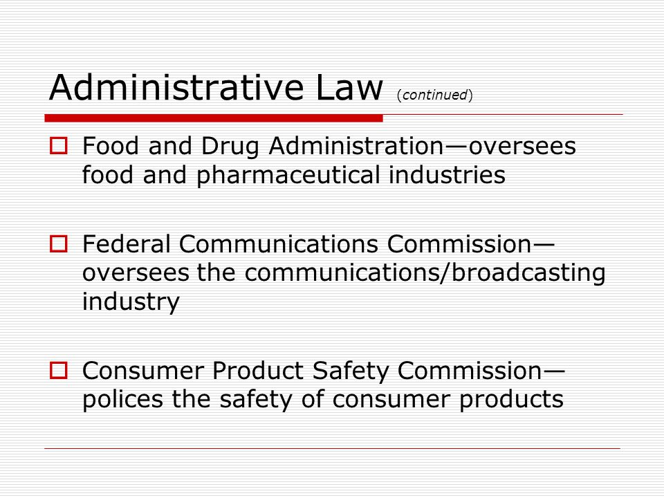 Administrative Law (continued)