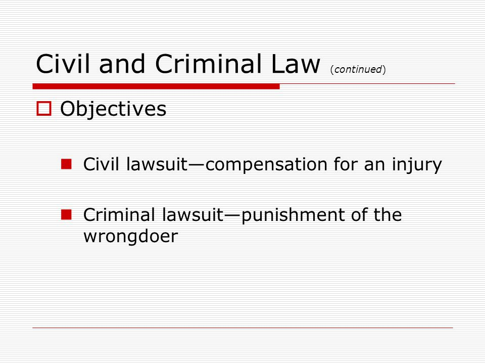 Civil and Criminal Law (continued)
