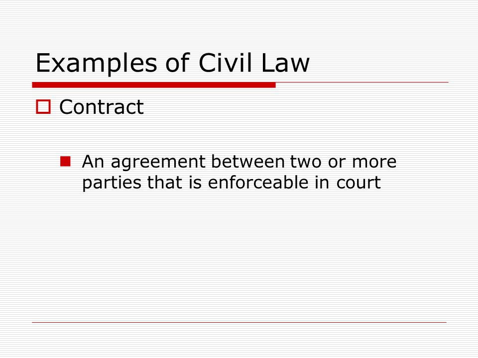 Examples of Civil Law Contract