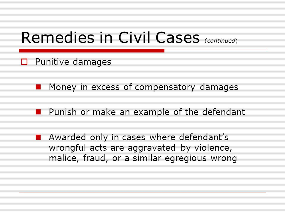Remedies in Civil Cases (continued)