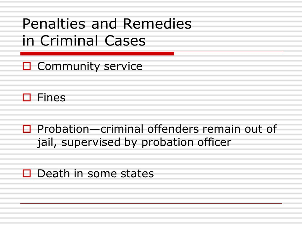 Penalties and Remedies in Criminal Cases