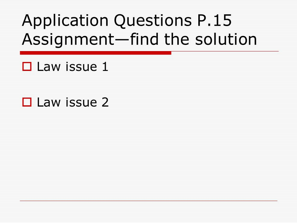 Application Questions P.15 Assignment—find the solution