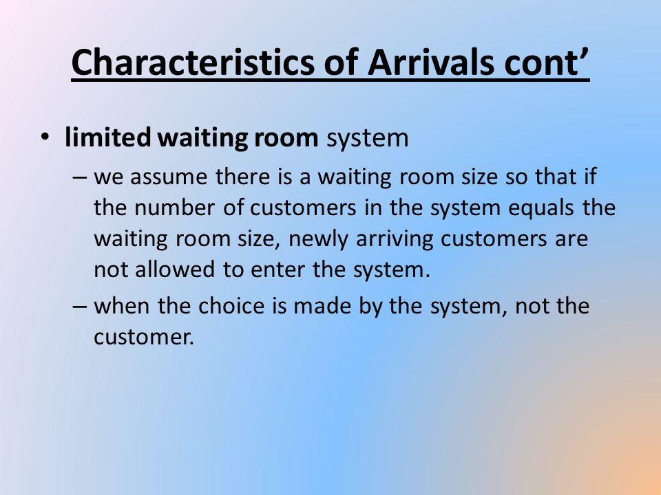 Characteristics of Arrivals cont'