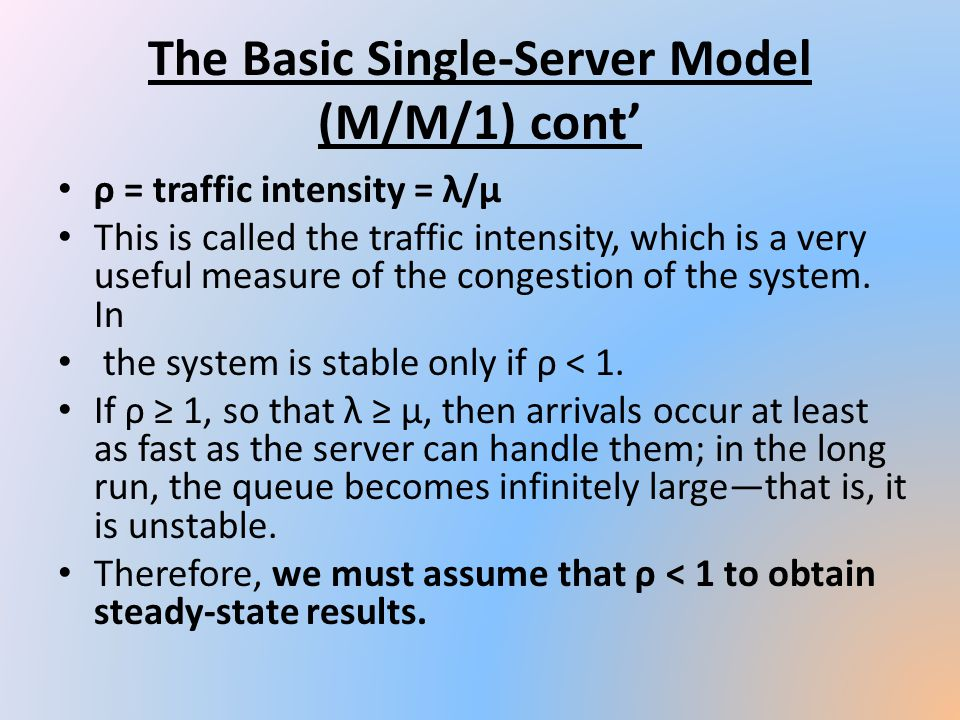 The Basic Single-Server Model (M/M/1) cont'