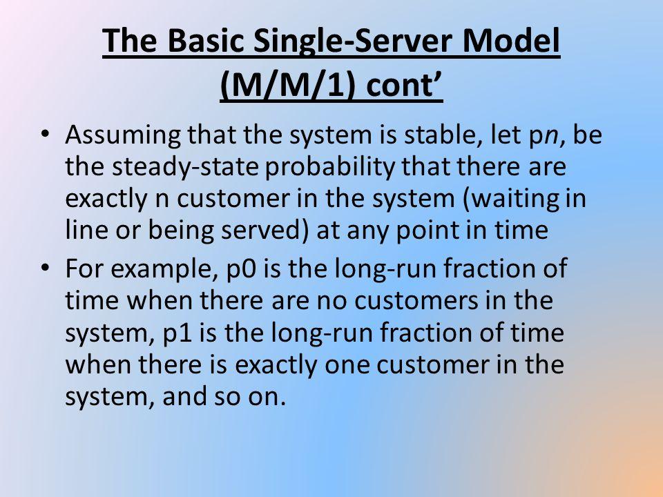 The Basic Single-Server Model (M/M/1) cont'