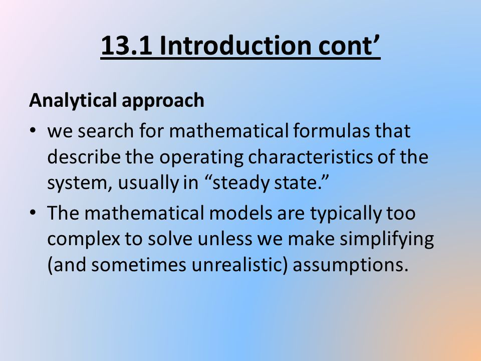 13.1 Introduction cont' Analytical approach