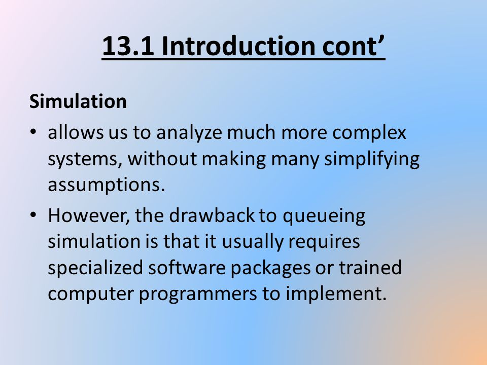 13.1 Introduction cont' Simulation
