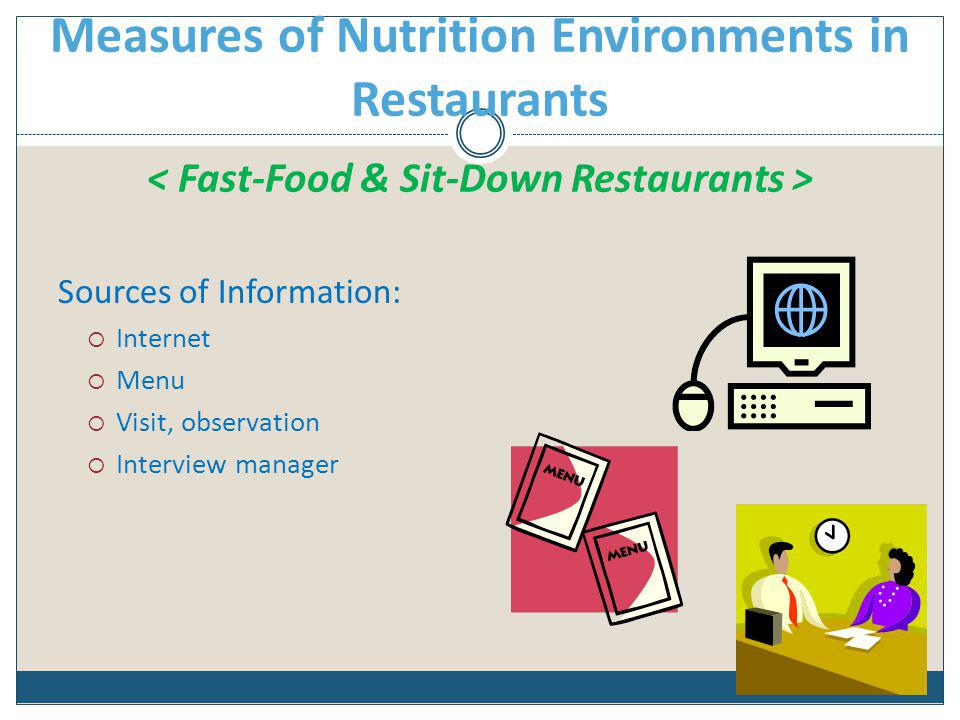 Measures of Nutrition Environments in Restaurants < Fast-Food & Sit-Down Restaurants >