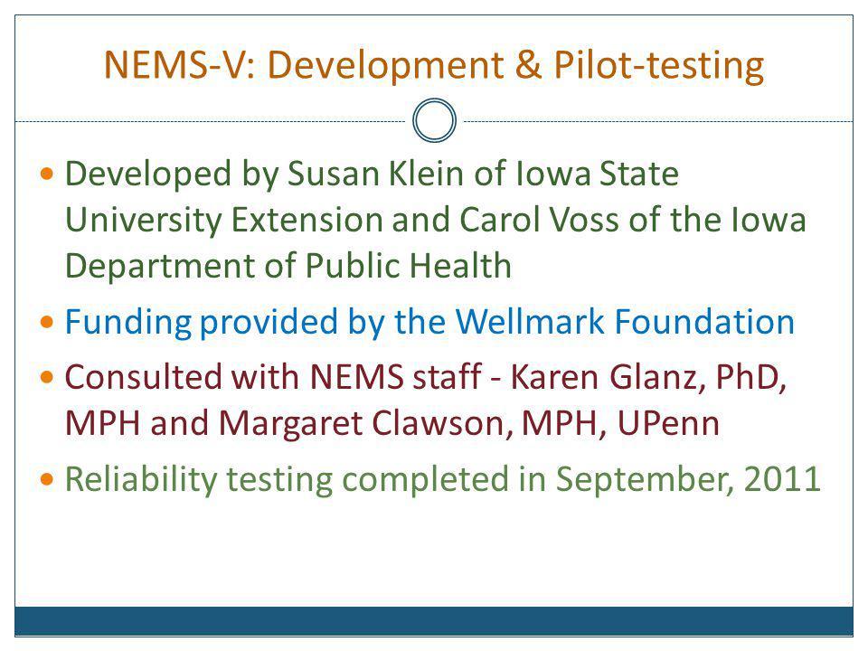 NEMS-V: Development & Pilot-testing