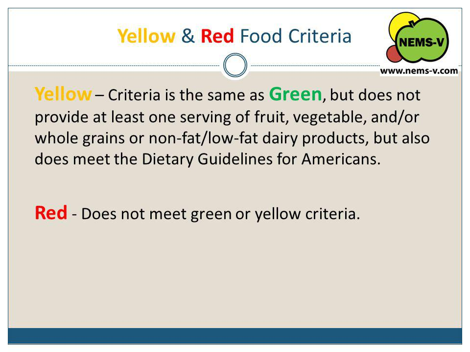 Yellow & Red Food Criteria