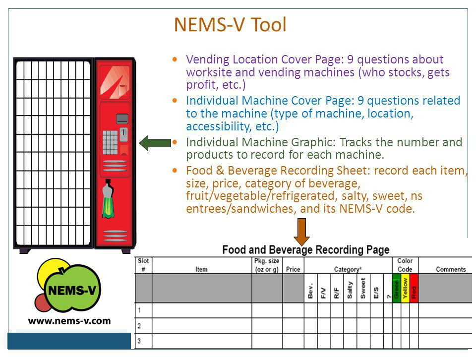 NEMS-V Tool Vending Location Cover Page: 9 questions about worksite and vending machines (who stocks, gets profit, etc.)