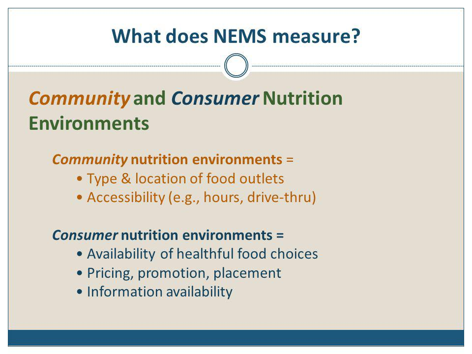 What does NEMS measure Community and Consumer Nutrition Environments