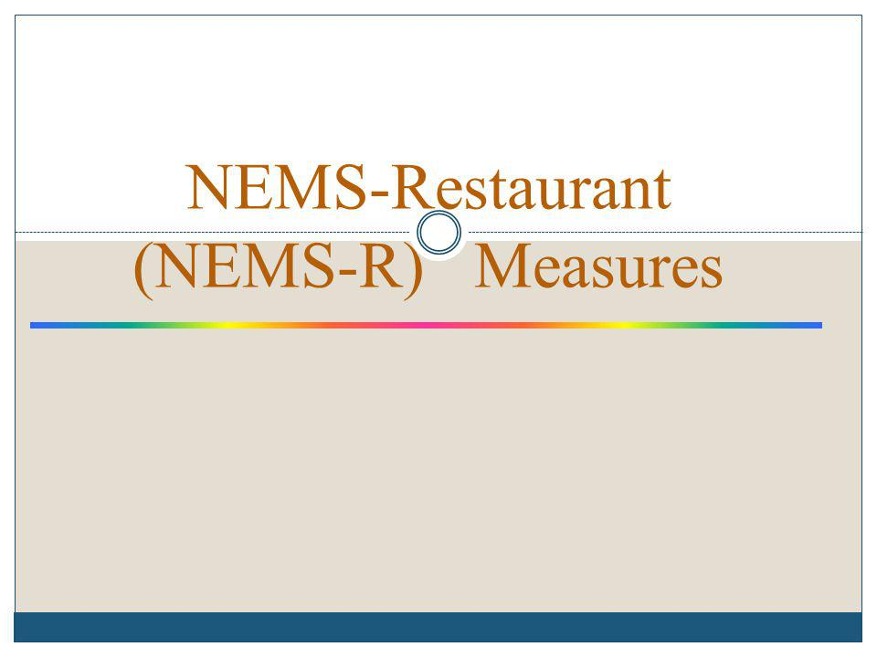 NEMS-Restaurant (NEMS-R) Measures