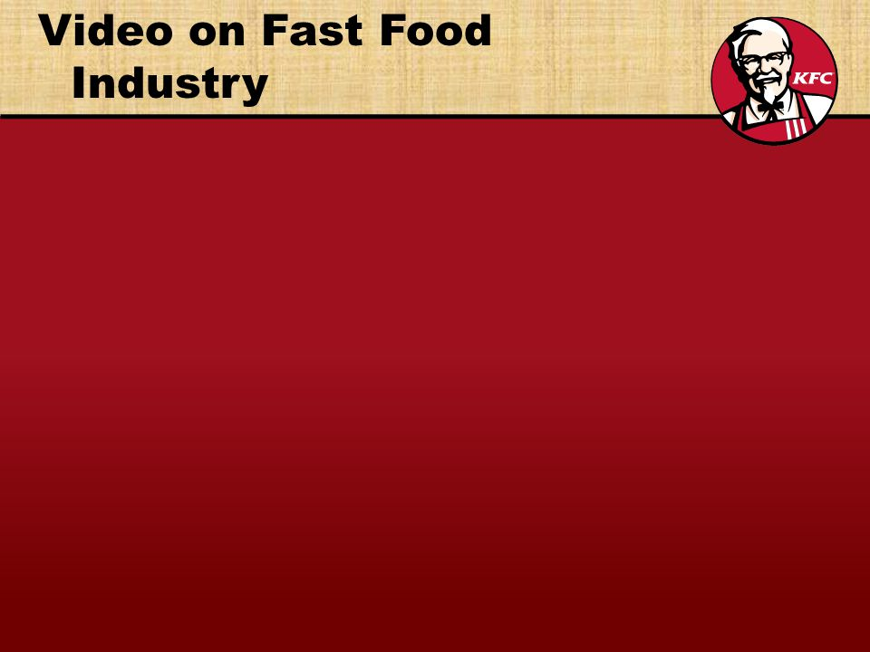 Video on Fast Food Industry