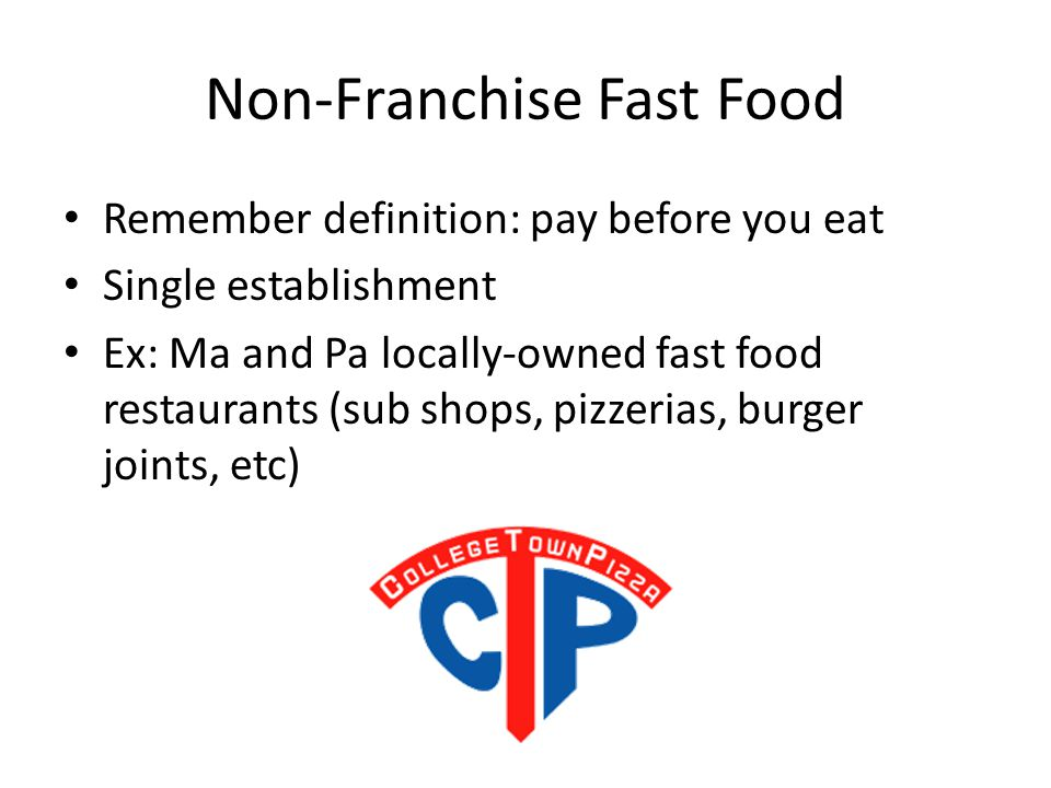 Non-Franchise Fast Food