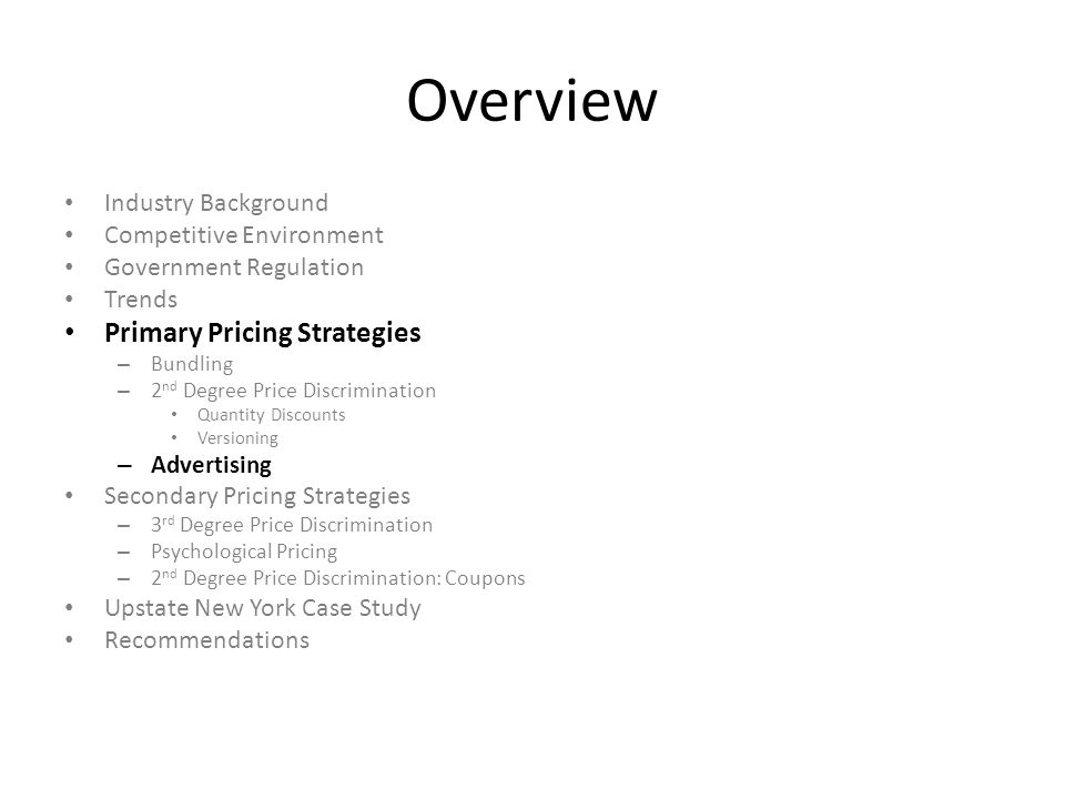 Overview Primary Pricing Strategies Industry Background