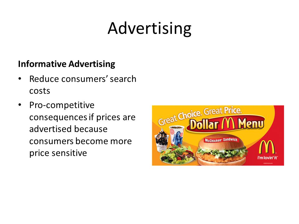Advertising Informative Advertising Reduce consumers' search costs