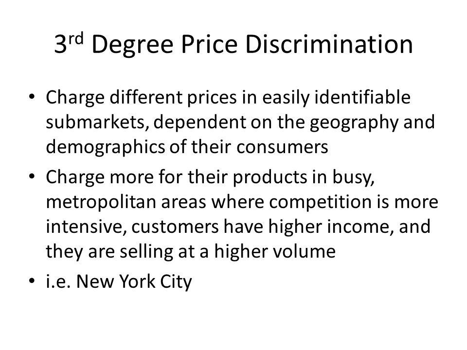 3rd Degree Price Discrimination