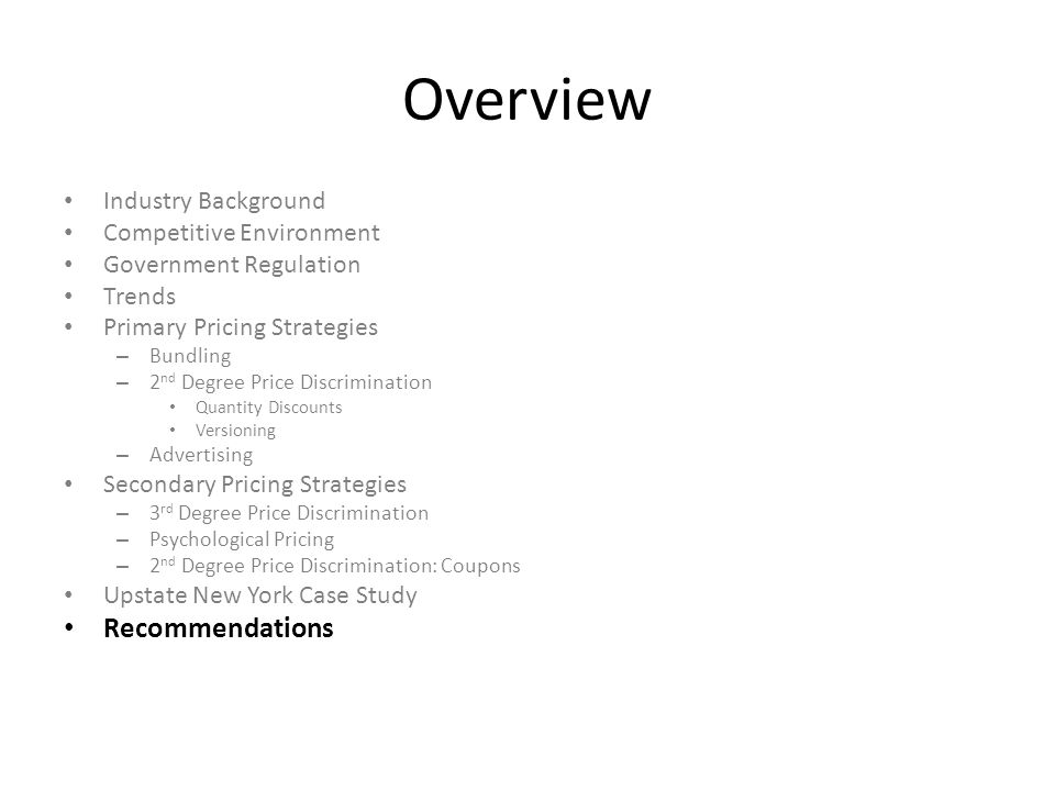 Overview Recommendations Industry Background Competitive Environment