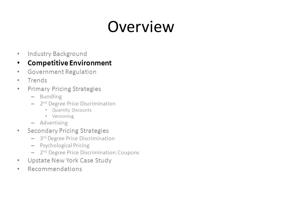 Overview Competitive Environment Industry Background