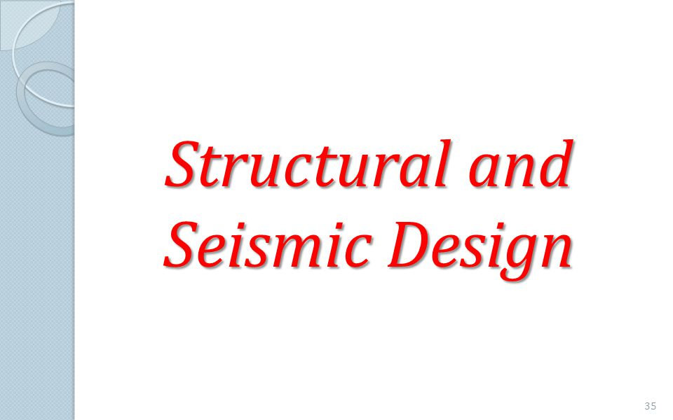 Structural and Seismic Design