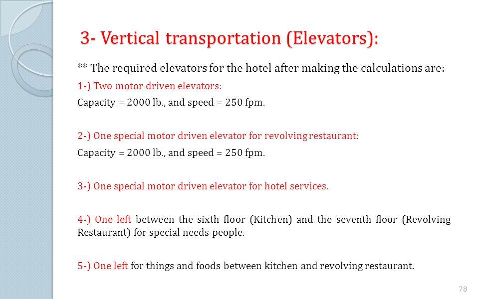 3- Vertical transportation (Elevators):