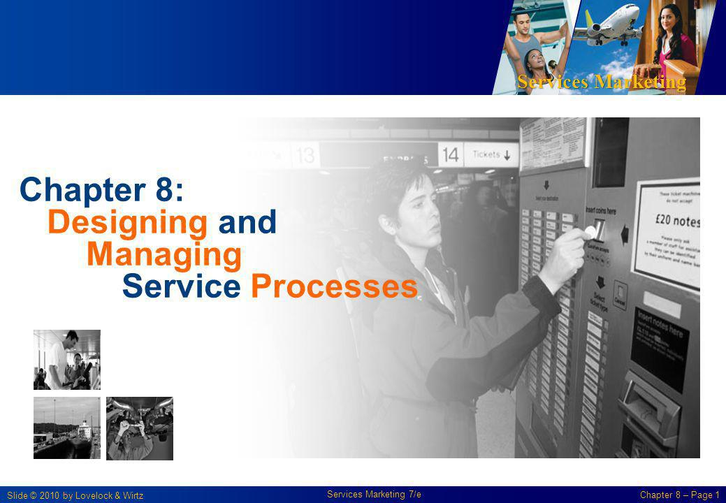 Chapter 8: Designing and Managing Service Processes