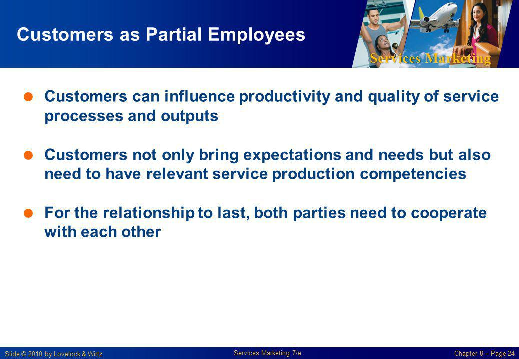 Customers as Partial Employees
