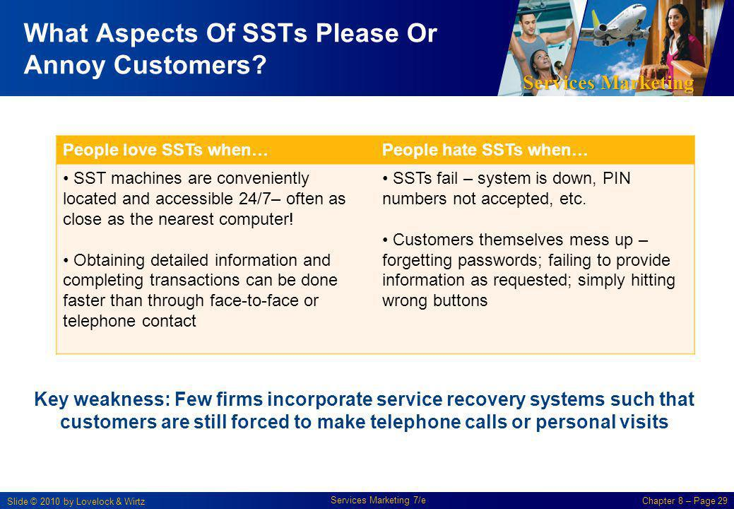 What Aspects Of SSTs Please Or Annoy Customers