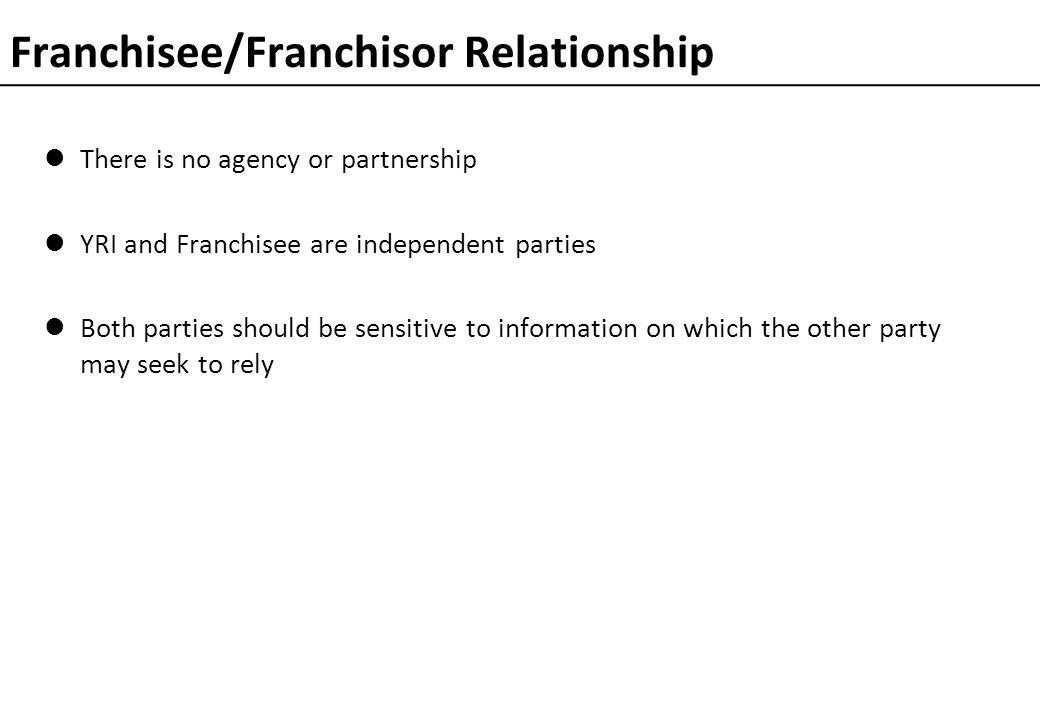 Franchisee/Franchisor Relationship