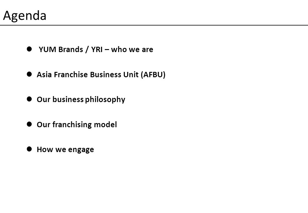 Agenda YUM Brands / YRI – who we are