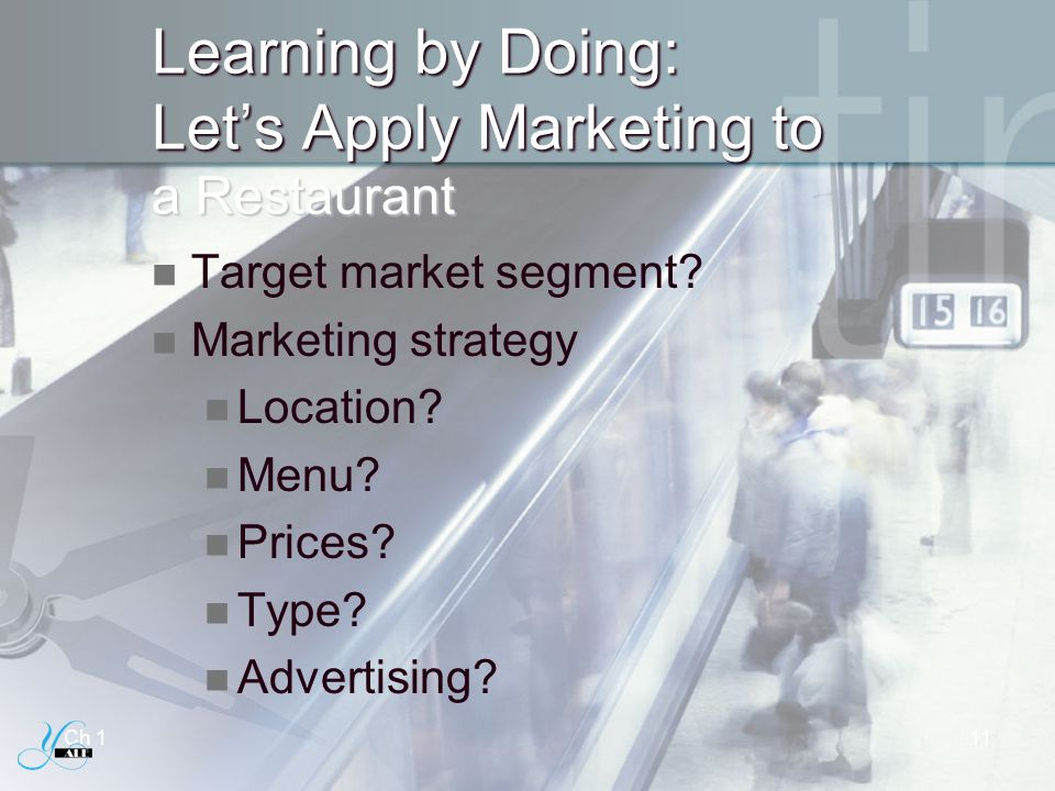 Learning by Doing: Let's Apply Marketing to a Restaurant