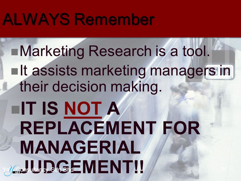 IT IS NOT A REPLACEMENT FOR MANAGERIAL JUDGEMENT!!