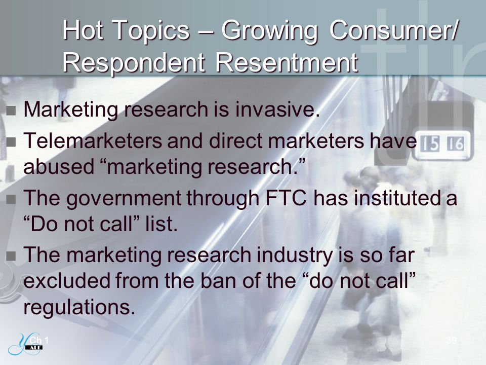 Hot Topics – Growing Consumer/ Respondent Resentment