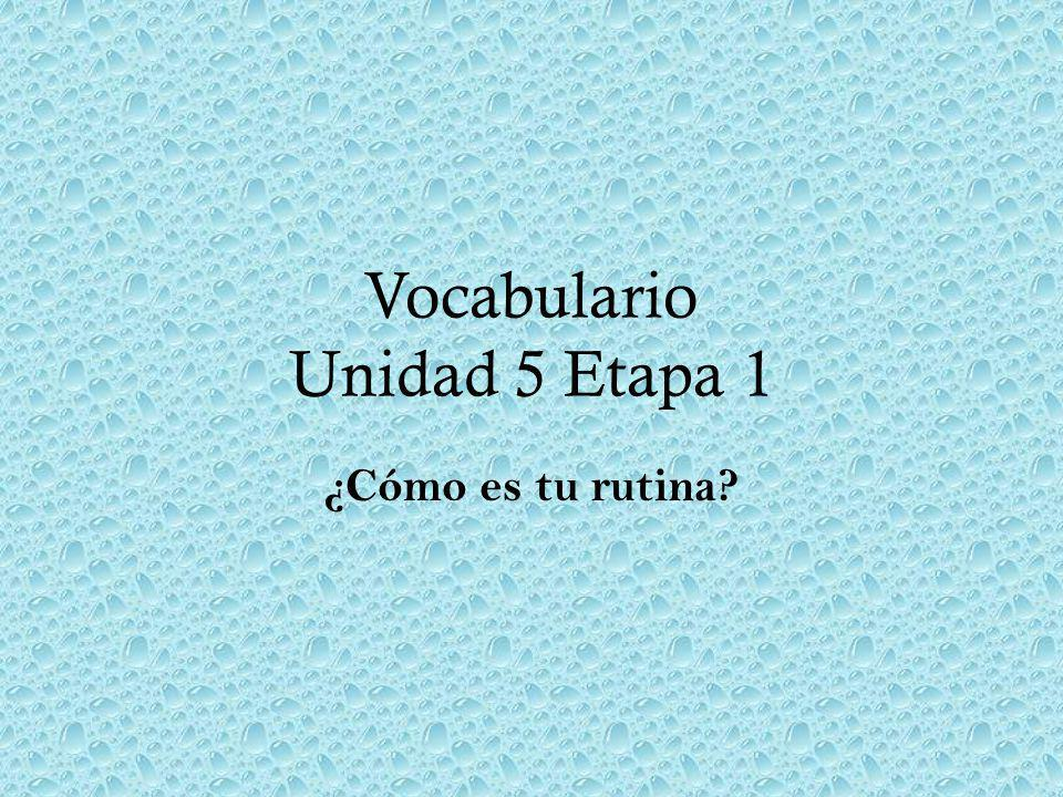 Vocabulario Unidad 5 Etapa 1