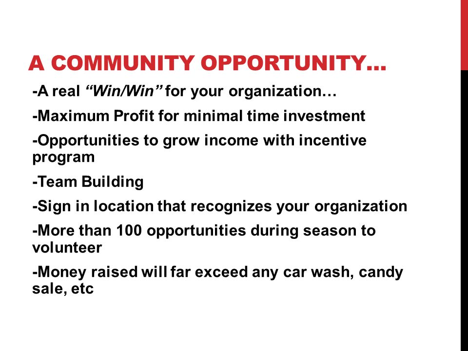 A Community Opportunity…
