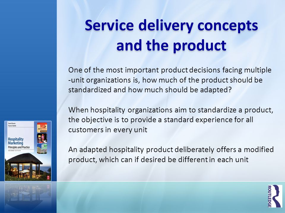 Service delivery concepts and the product