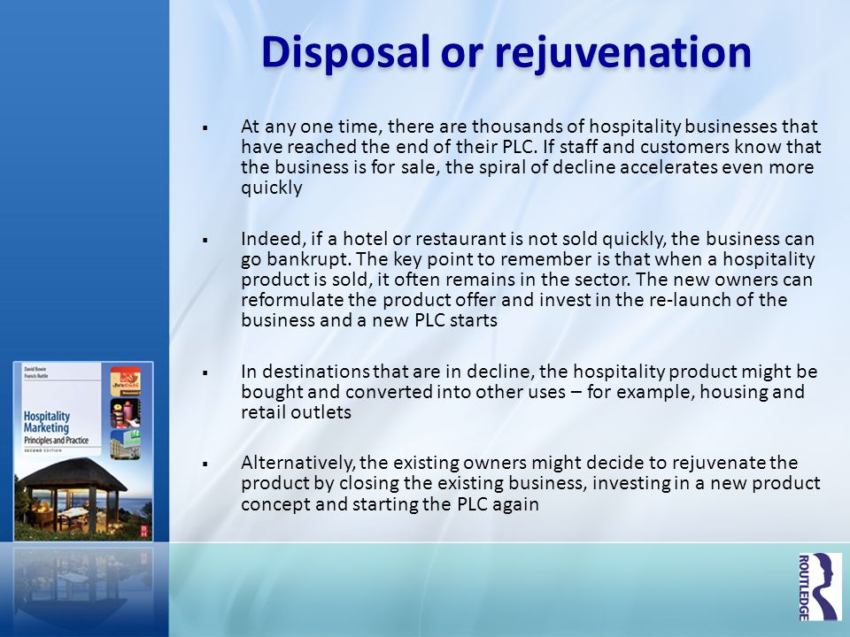 Disposal or rejuvenation