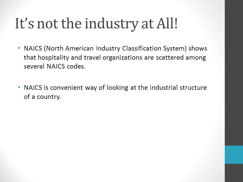 It's not the industry at All!